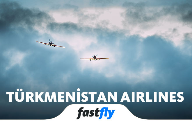 Türkmenistan Airlines uçak bileti